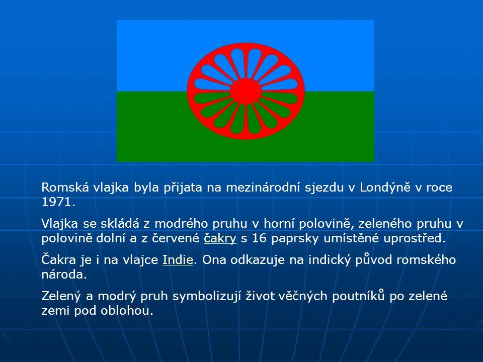Romská vlajka byla přijata na mezinárodní sjezdu v Londýně v roce 1971. Vlajka se skládá z modrého pruhu v horní polovině, zeleného pruhu v polovině d
