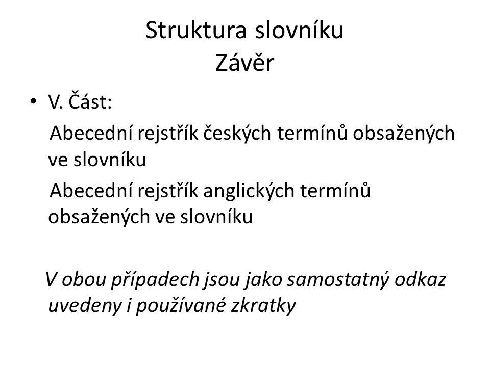 Struktura slovníku Závěr V.