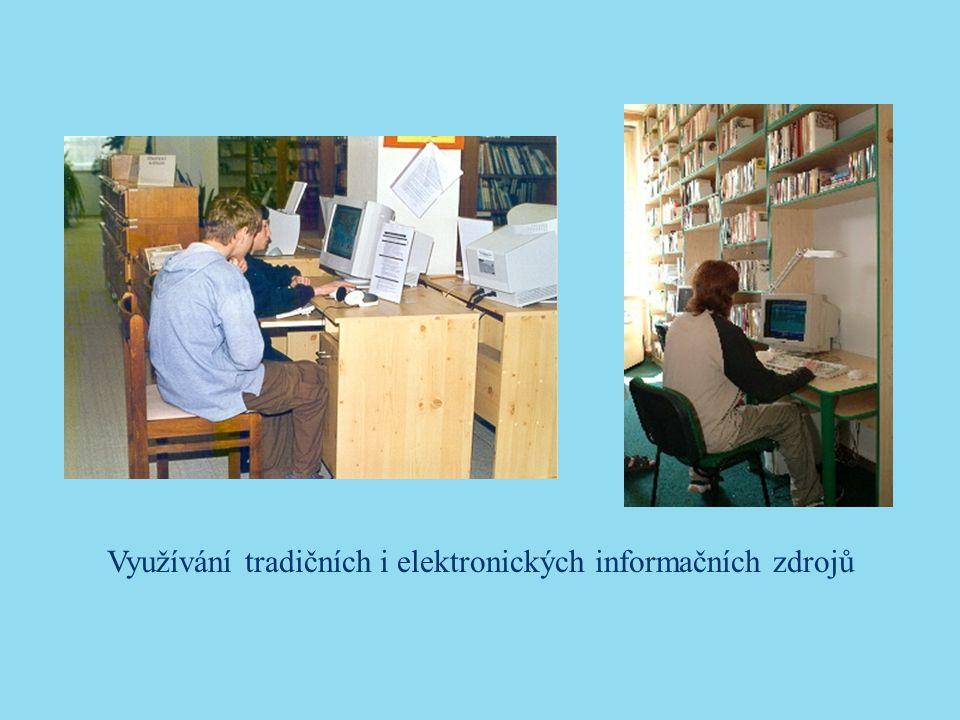 Využívání tradičních i elektronických informačních zdrojů