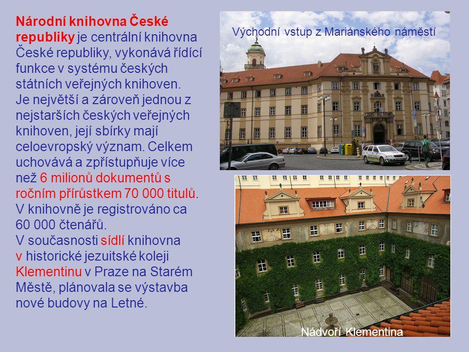 Národní knihovna České republiky je centrální knihovna České republiky, vykonává řídící funkce v systému českých státních veřejných knihoven. Je nejvě