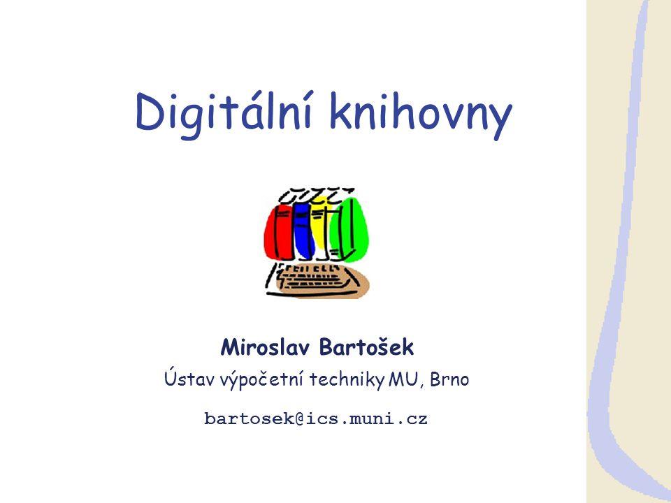 M.Bartošek, Digitální knihovny EurOpen 2009 22 2.3 Interoperabilita OAI  Open Archive Initiative – nízkoprahová interoperabilita  Cross-repository search sklízení MD + federativní vyhledávání  Metadatový standard (nekvalifikovaný DC)  globální identifikační schéma  OAI-PMH – Protocol for Metadata Harvesting  Agregace webových zdrojů  Komunikace a využití složených objektů v e-science  OAI-ORE – Object Reuse and Exchange  ORE Primer http://www.openarchives.org/ore/1.0/primer