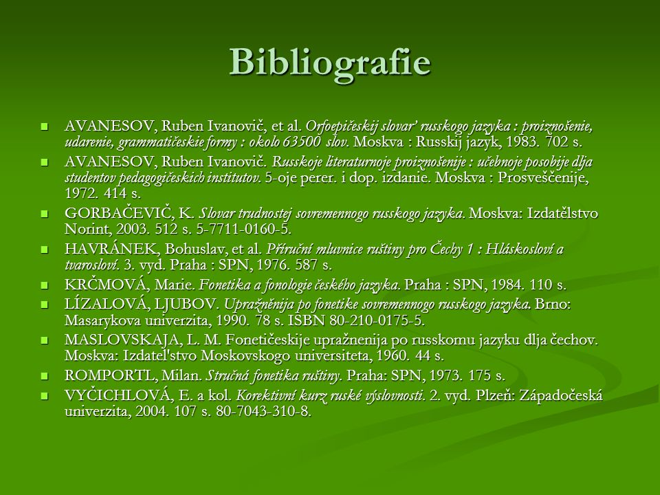 Bibliografie AVANESOV, Ruben Ivanovič, et al.