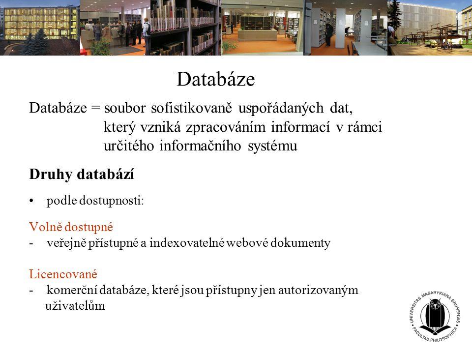 Databáze Databáze = soubor sofistikovaně uspořádaných dat, který vzniká zpracováním informací v rámci určitého informačního systému Druhy databází pod