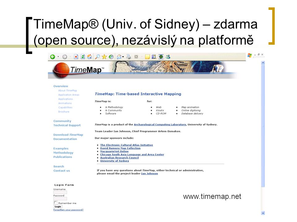 TimeMap® (Univ. of Sidney) – zdarma (open source), nezávislý na platformě www.timemap.net