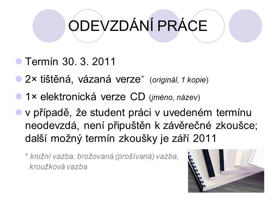 ODEVZDÁNÍ PRÁCE Termín 30.3.