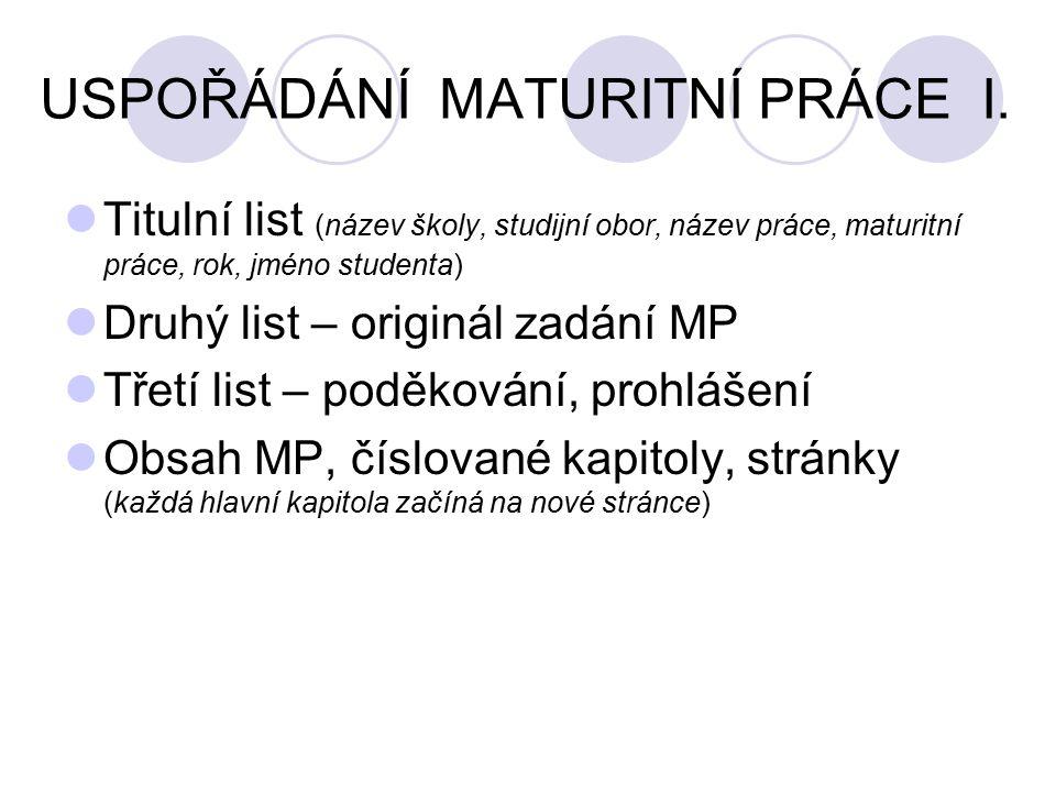 USPOŘÁDÁNÍ MATURITNÍ PRÁCE I.