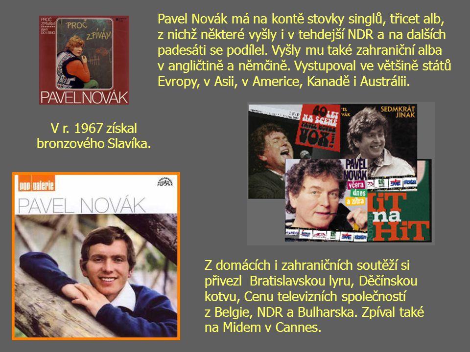Pavel Novák má na kontě stovky singlů, třicet alb, z nichž některé vyšly i v tehdejší NDR a na dalších padesáti se podílel.