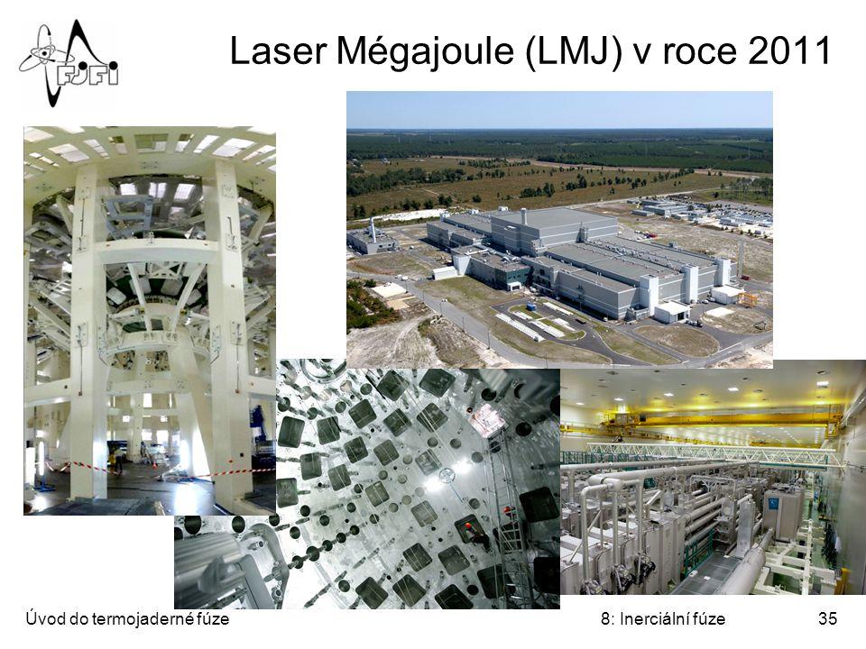 Úvod do termojaderné fúze8: Inerciální fúze35 Laser Mégajoule (LMJ) v roce 2011