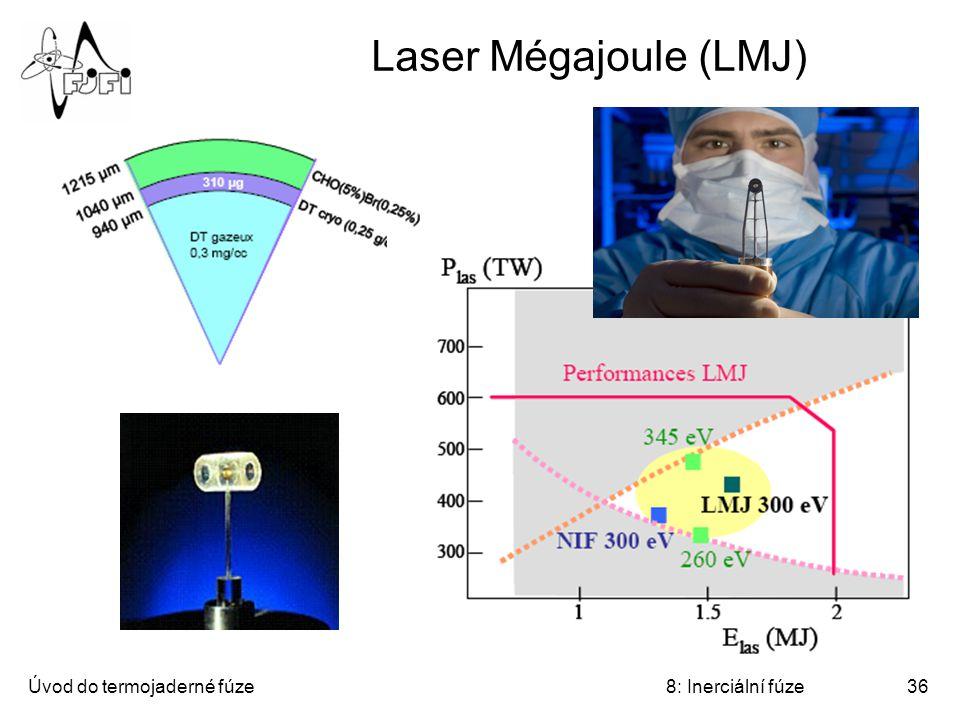 Úvod do termojaderné fúze8: Inerciální fúze36 Laser Mégajoule (LMJ)