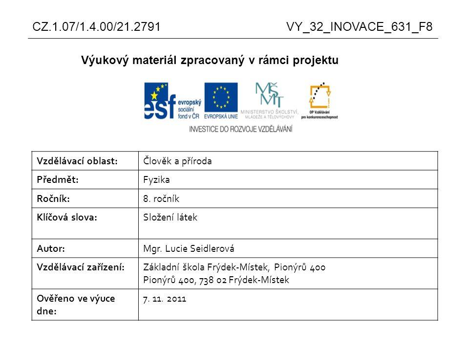 Cílem prezentace je zopakování složení látek pevných, kapalných a plynných.