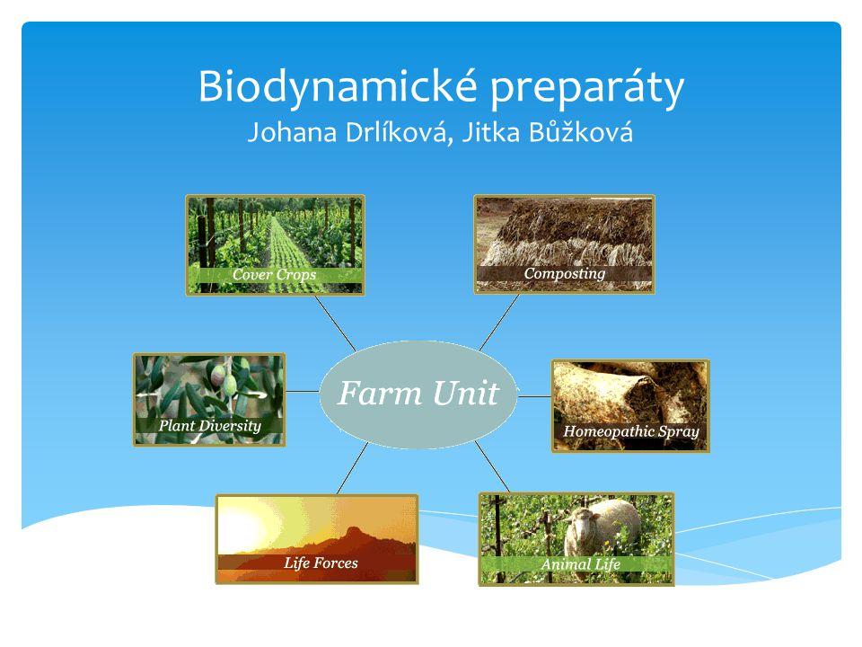 Biodynamické preparáty Johana Drlíková, Jitka Bůžková