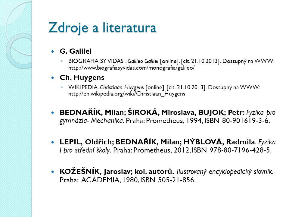 Zdroje a literatura G. Galilei ◦ BIOGRAFIA SY VIDAS.