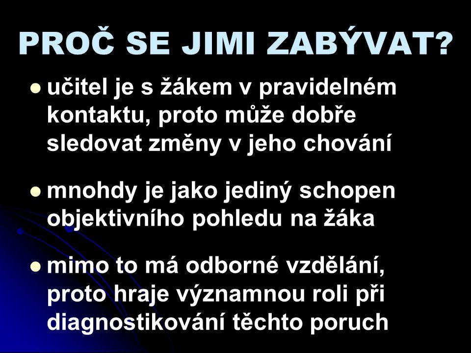 JAK POZNÁME P.CH..