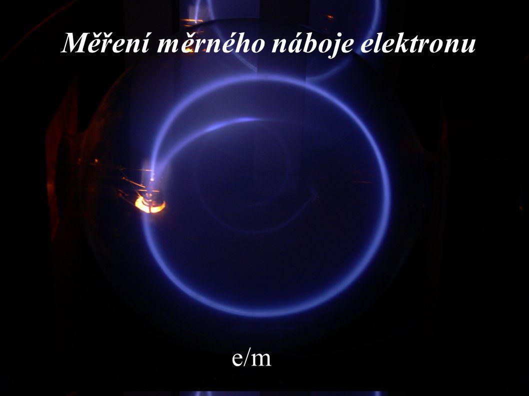 Měření měrného náboje elektronu e/m