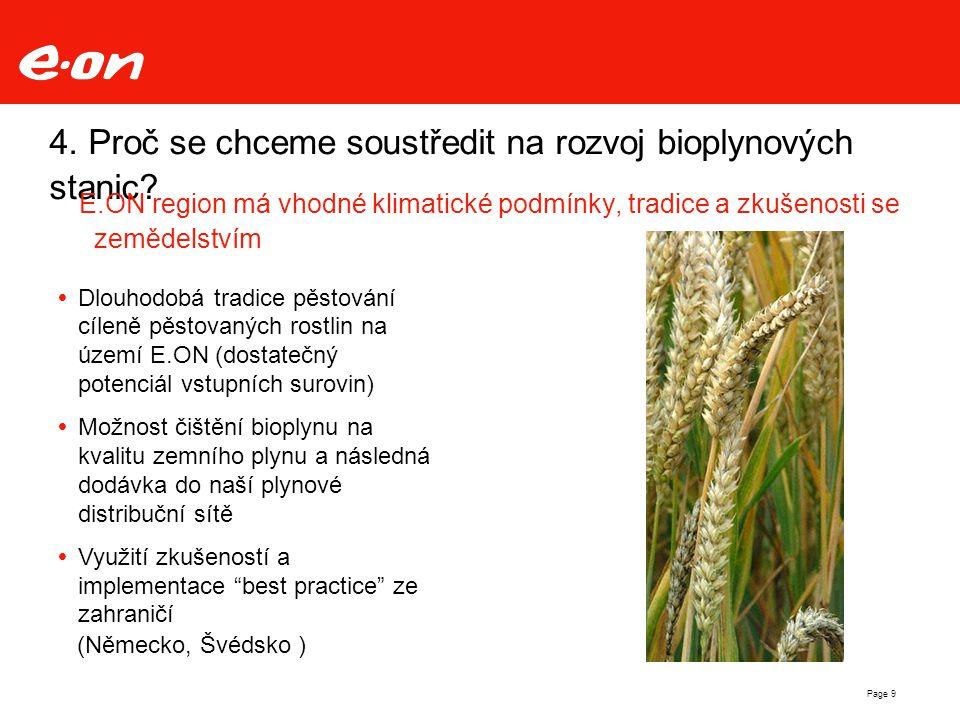Page 9 4. Proč se chceme soustředit na rozvoj bioplynových stanic.