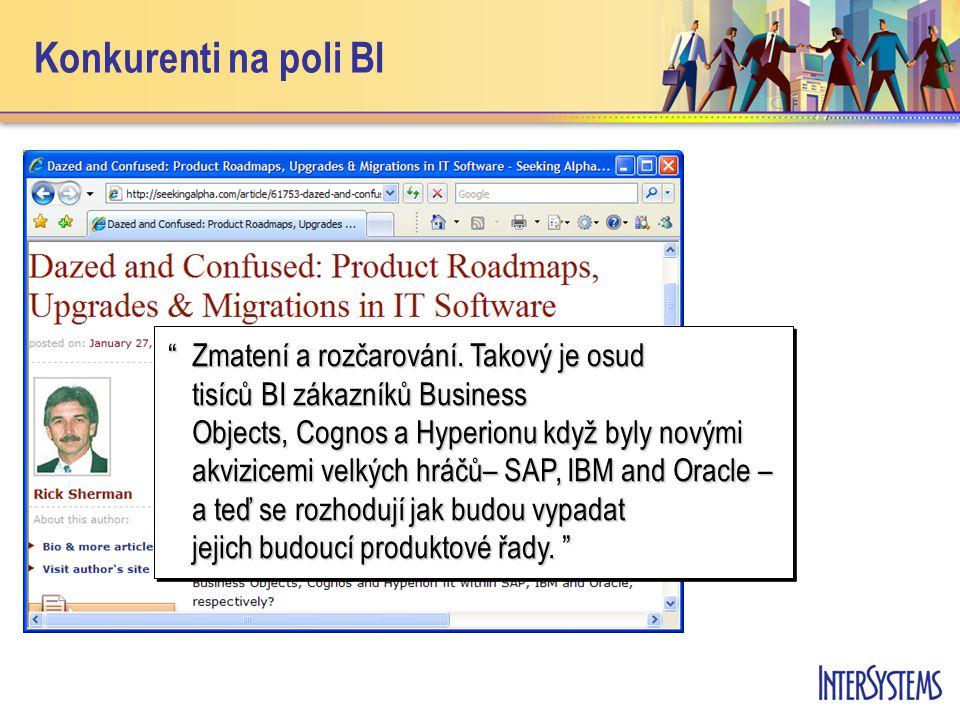 Konkurenti na poli BI Zmatení a rozčarování.