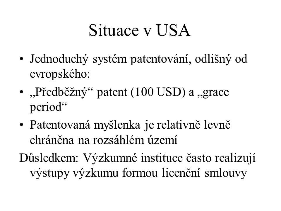 """Situace v USA Jednoduchý systém patentování, odlišný od evropského: """"Předběžný"""" patent (100 USD) a """"grace period"""" Patentovaná myšlenka je relativně le"""