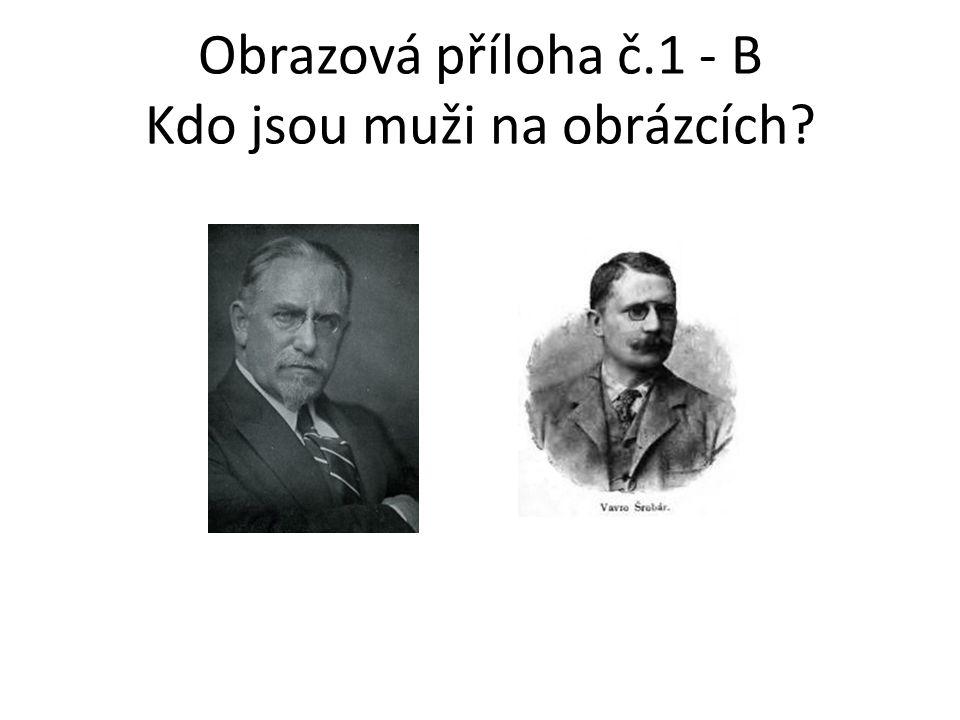 Obrazová příloha č.1 - B Kdo jsou muži na obrázcích?