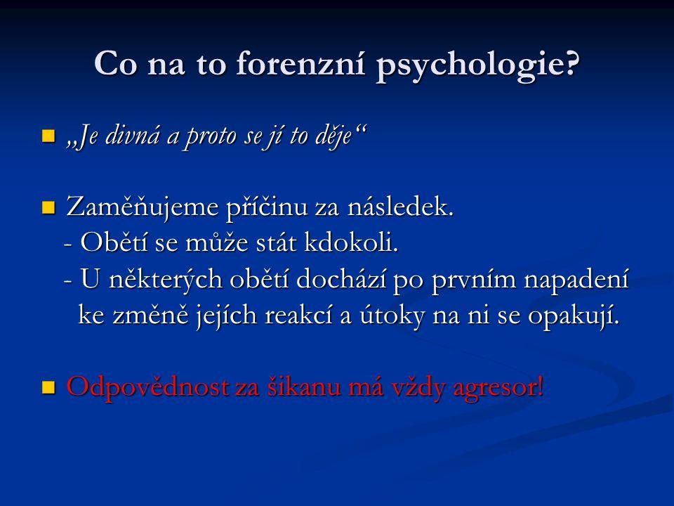 Co na to forenzní psychologie.