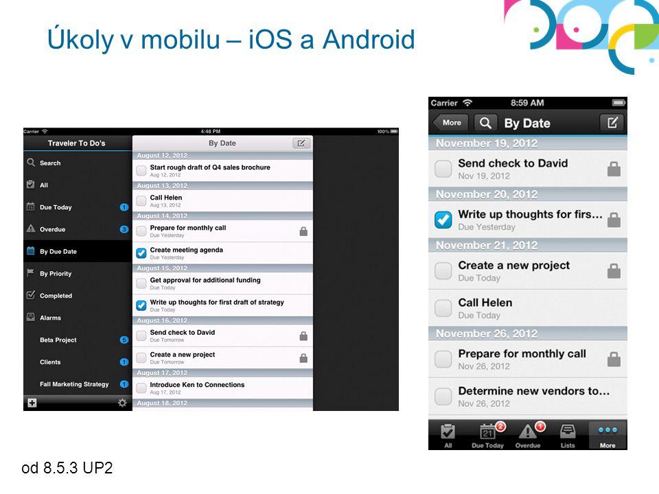 od 8.5.3 UP2 Úkoly v mobilu – iOS a Android