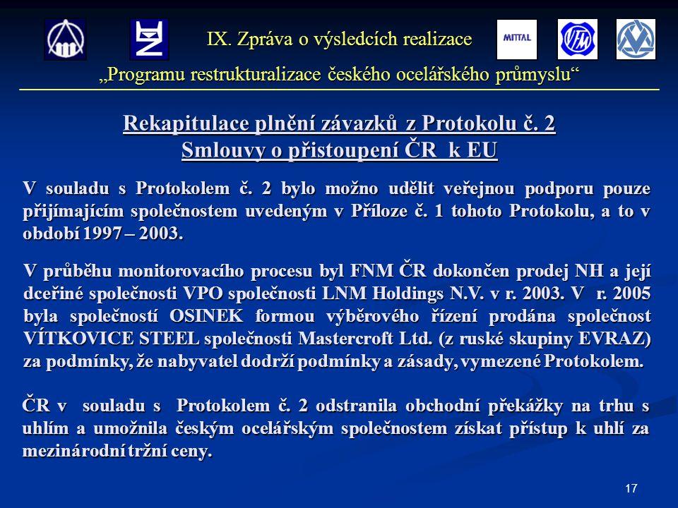 17 Rekapitulace plnění závazků z Protokolu č.