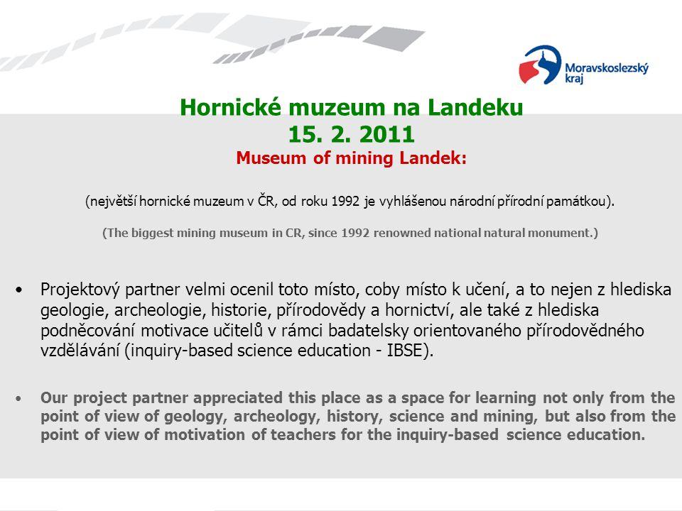 Hornické muzeum na Landeku 15.2.