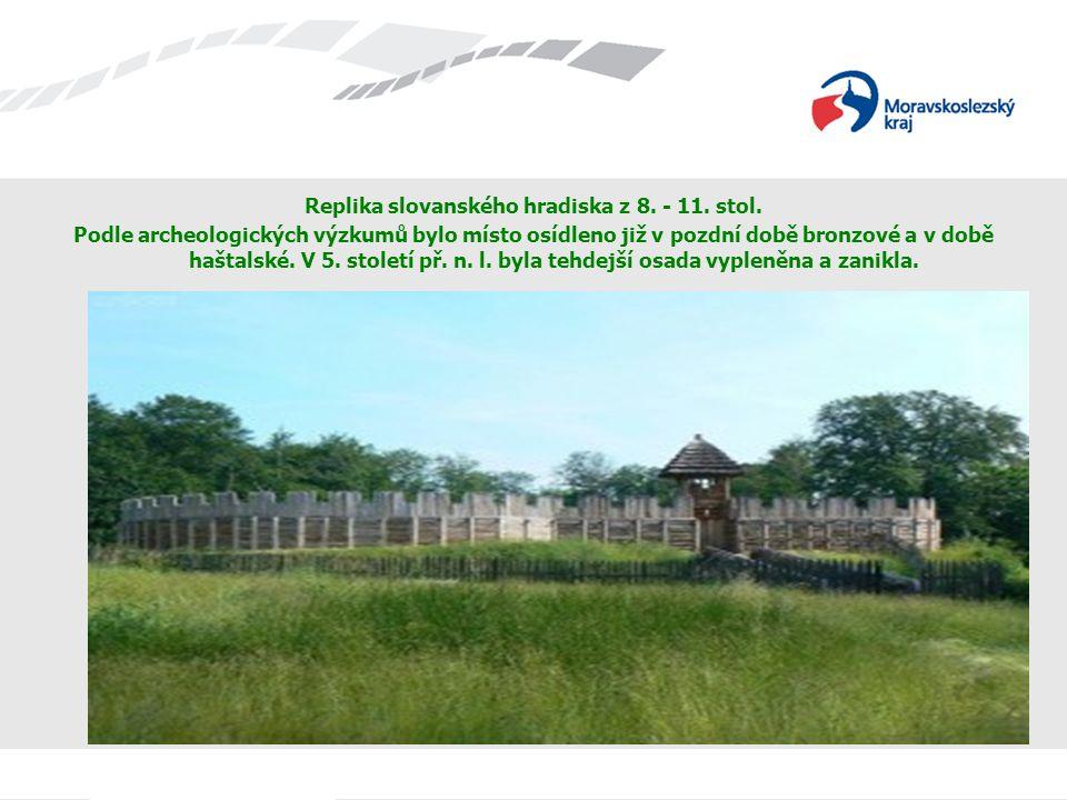 Replika slovanského hradiska z 8.- 11. stol.