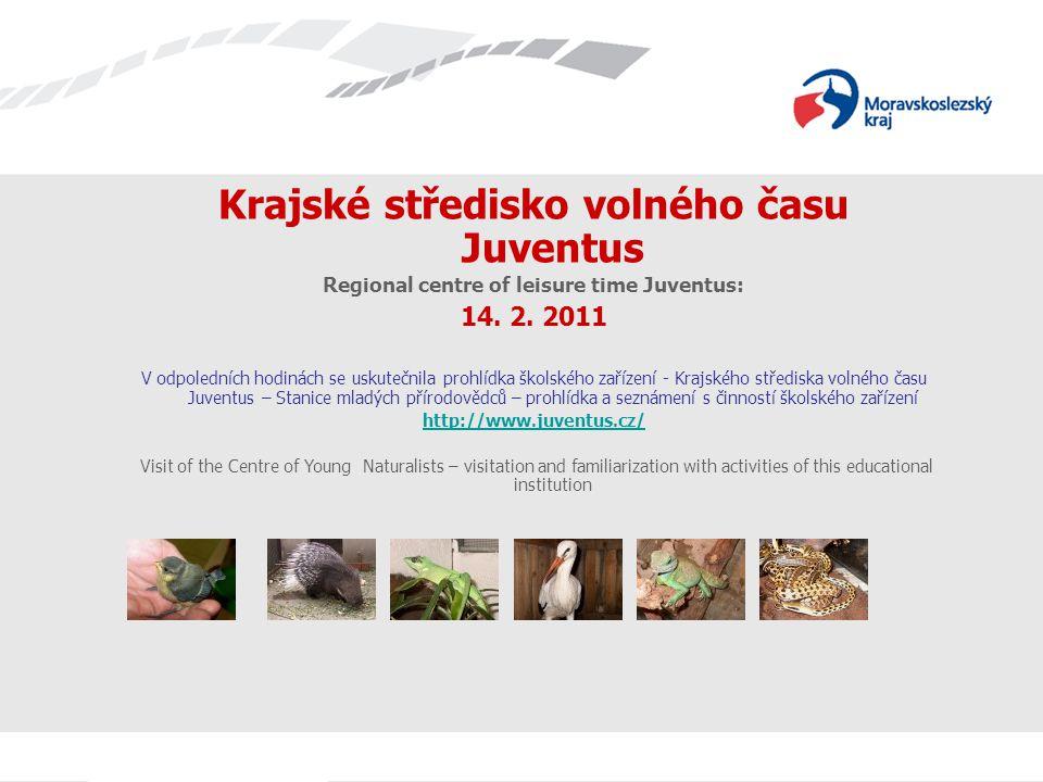 Krajské středisko volného času Juventus Regional centre of leisure time Juventus: 14.