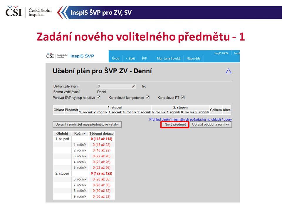 Zadání nového volitelného předmětu - 1 InspIS ŠVP pro ZV, SV