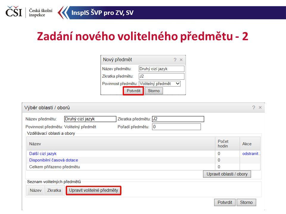 Zadání nového volitelného předmětu - 2 InspIS ŠVP pro ZV, SV