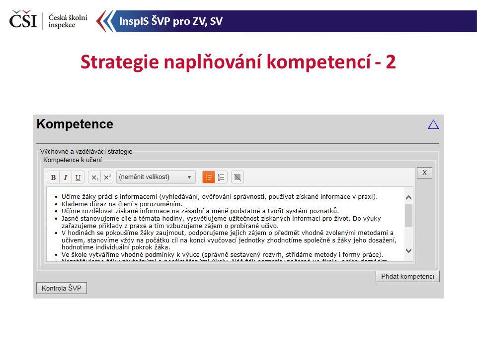 Strategie naplňování kompetencí - 2 InspIS ŠVP pro ZV, SV