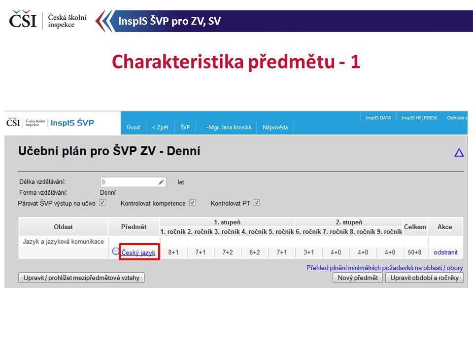 Charakteristika předmětu - 1 InspIS ŠVP pro ZV, SV