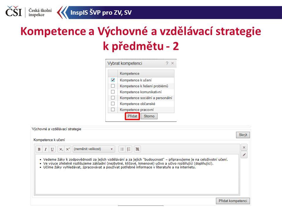 Kompetence a Výchovné a vzdělávací strategie k předmětu - 2 InspIS ŠVP pro ZV, SV