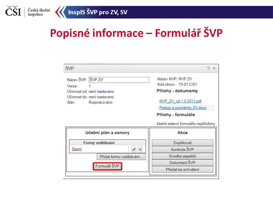 Popisné informace – Formulář ŠVP InspIS ŠVP pro ZV, SV