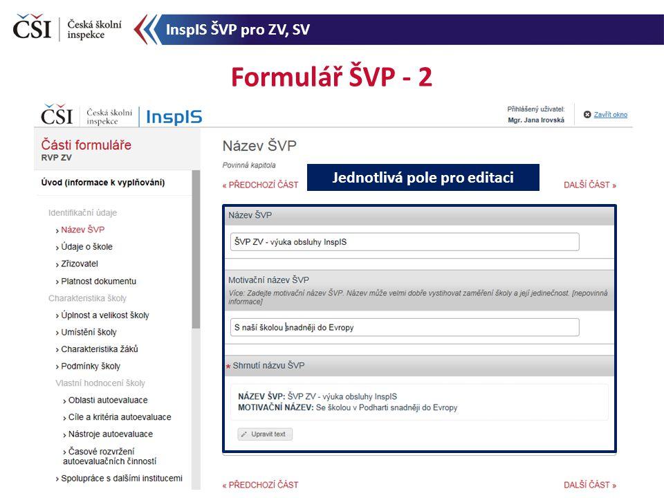 Formulář ŠVP - 2 Jednotlivá pole pro editaci InspIS ŠVP pro ZV, SV