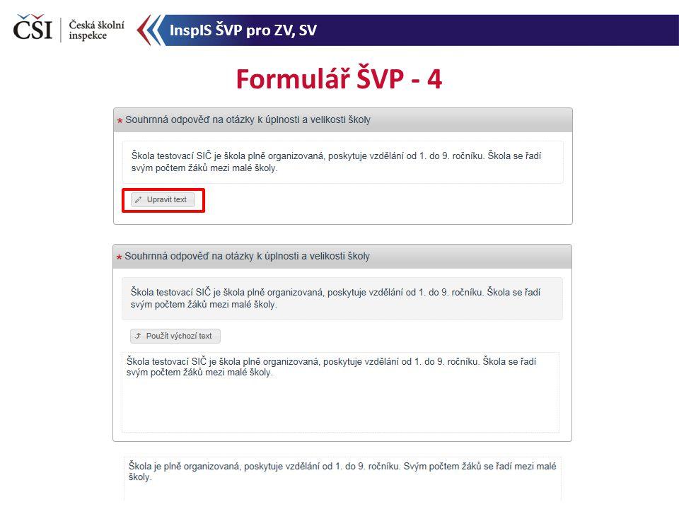 Formulář ŠVP - 4 InspIS ŠVP pro ZV, SV