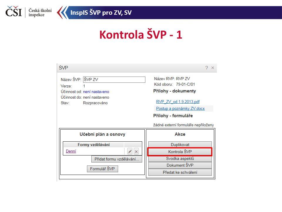 Kontrola ŠVP - 1 InspIS ŠVP pro ZV, SV