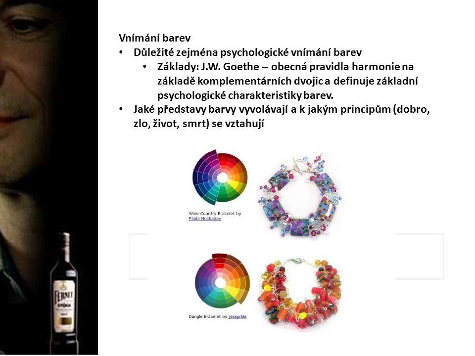 Vnímání barev Důležité zejména psychologické vnímání barev Základy: J.W.