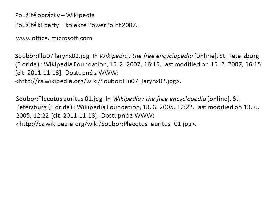 Použité obrázky – Wikipedia Použité kliparty – kolekce PowerPoint 2007. Soubor:Illu07 larynx02.jpg. In Wikipedia : the free encyclopedia [online]. St.