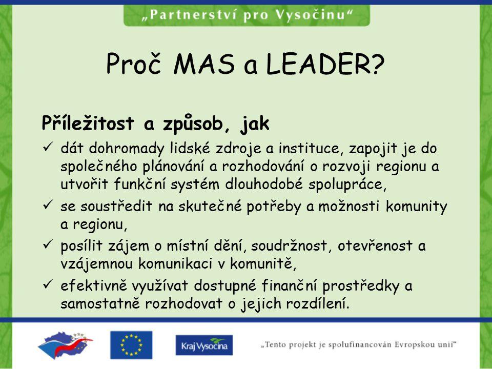 Proč MAS a LEADER.