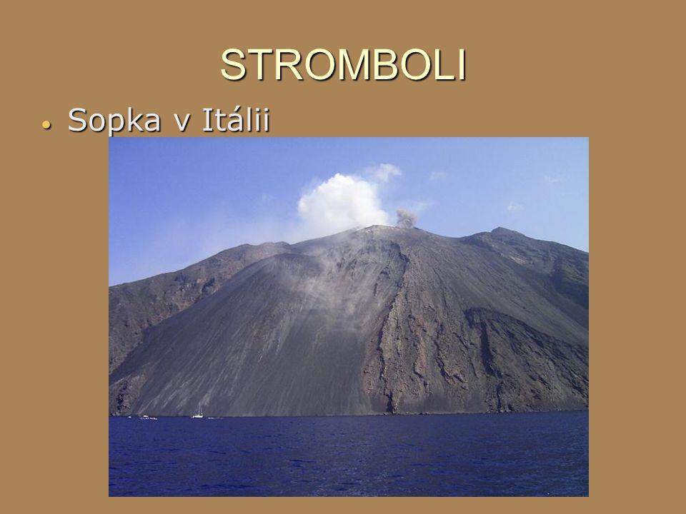 STROMBOLI  Sopka v Itálii