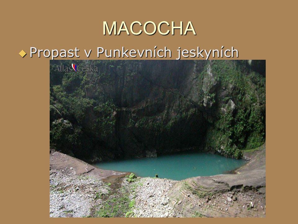 MACOCHA  Propast v Punkevních jeskyních