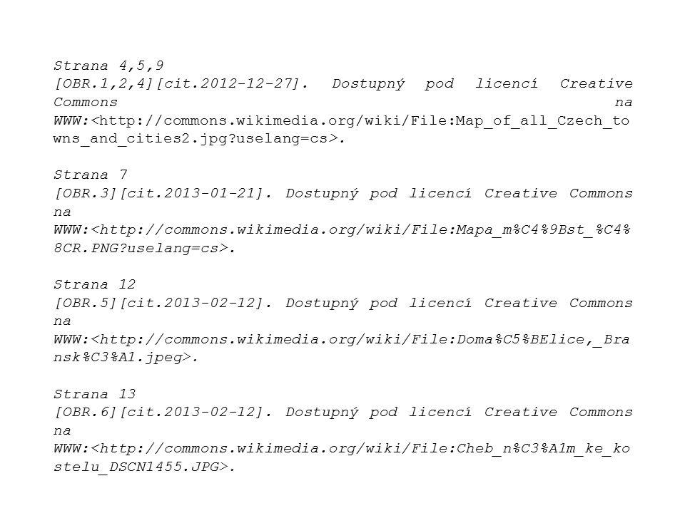 Strana 4,5,9 [OBR.1,2,4][cit.2012-12-27].Dostupný pod licencí Creative Commons na WWW:.