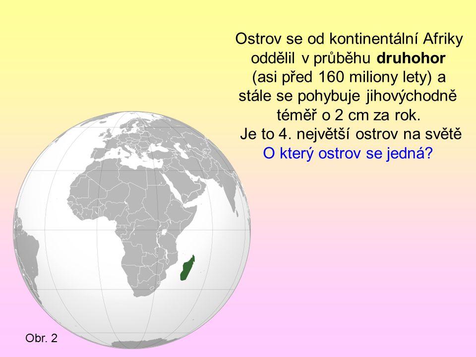 Je to druhý největší ostrov světa.O který ostrov se jedná.