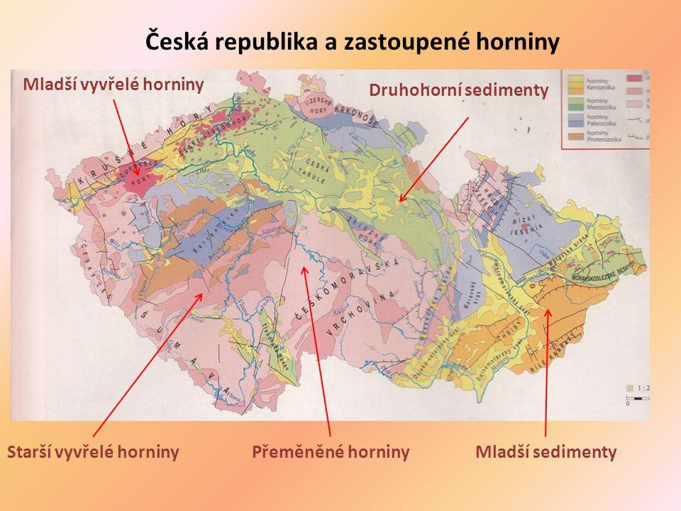 Česká republika a zastoupené horniny Starší vyvřelé horninyPřeměněné horninyMladší sedimenty Mladší vyvřelé horniny Druhohorní sedimenty