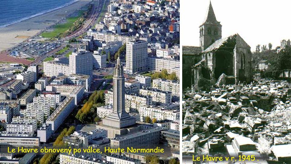 . Le Havre obnovený po válce, Haute Normandie Le Havre v r. 1945.
