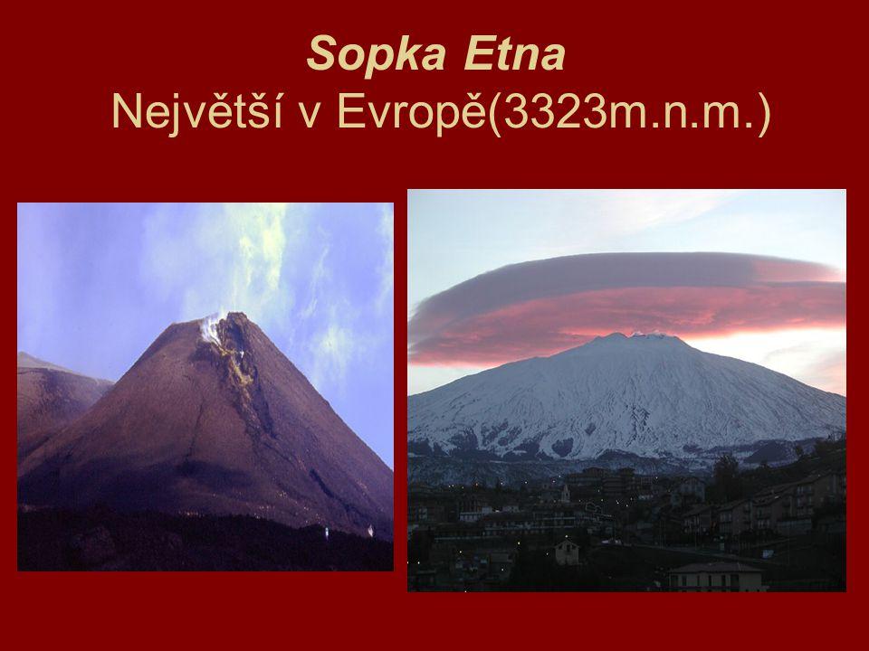 Sopka Etna Největší v Evropě(3323m.n.m.)