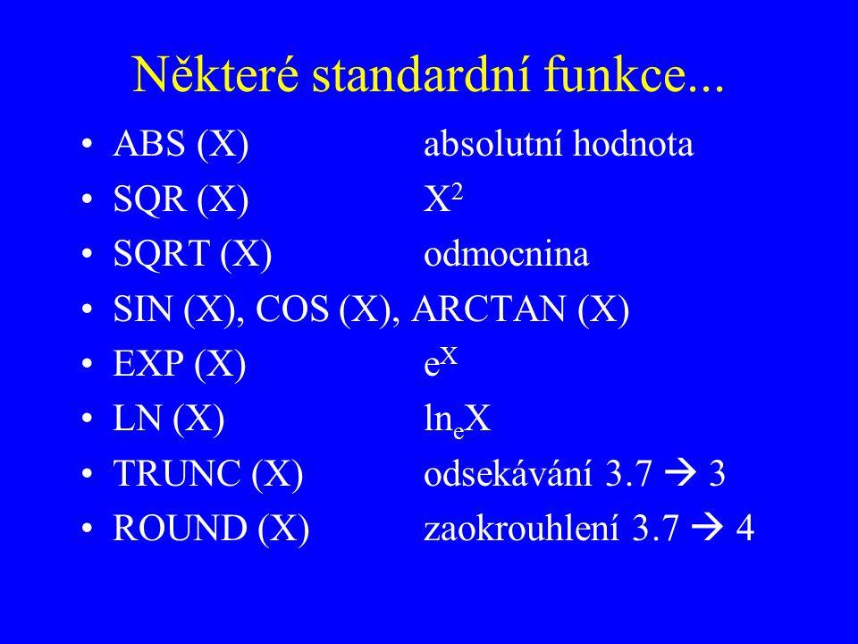 Některé standardní funkce...