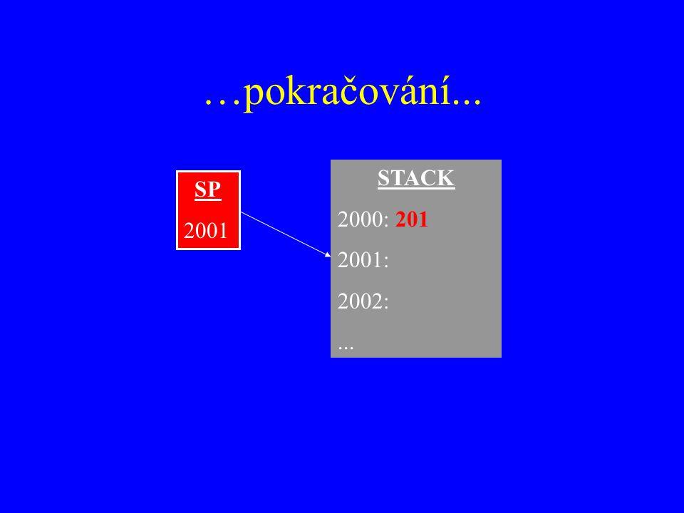 …pokračování... STACK 2000: 201 2001: 2002:... SP 2001