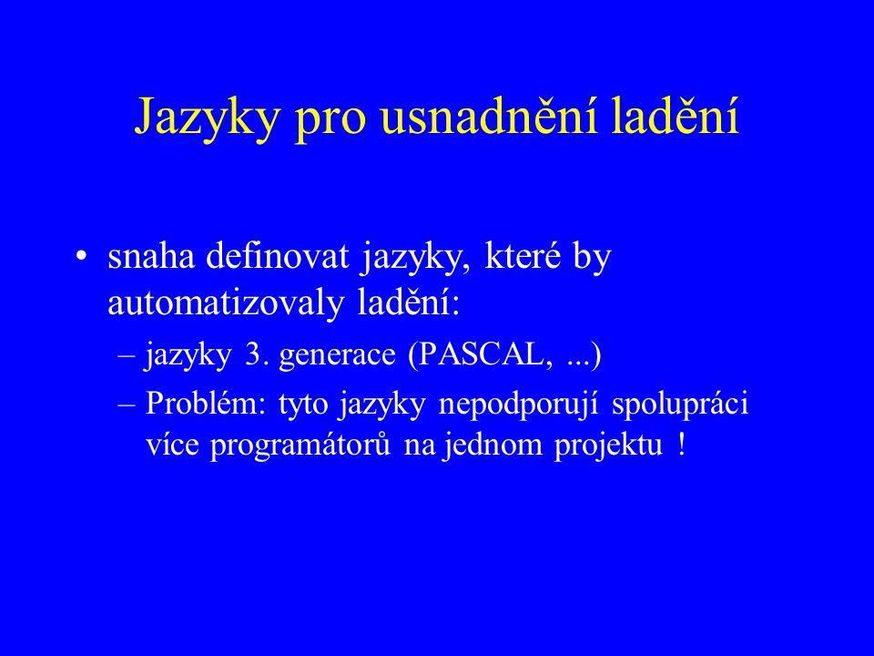 Jazyky pro usnadnění ladění snaha definovat jazyky, které by automatizovaly ladění: –jazyky 3.